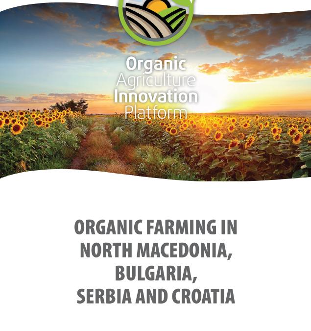 Organic farming in North Macedonia, Bulgaria, Serbia and Croatia